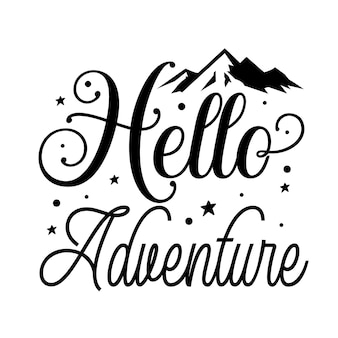 Olá aventura letras de mão premium vector design