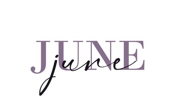 Olá, cartão de junho. uma linha. cartaz de letras com texto. vetor eps 10. isolado no fundo branco.