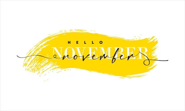 Olá, cartão de novembro. uma linha. cartaz de letras com texto.