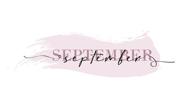 Olá, cartão de setembro. uma linha. cartaz de letras com texto de setembro. vetor eps 10. isolado no fundo branco