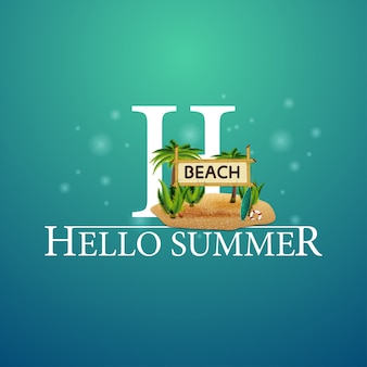 Olá cartão postal de verão