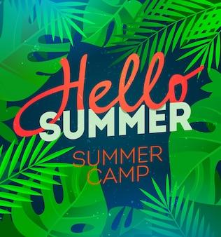 Olá cartaz de festa de verão com folha de palmeira e letras acampamento de verão.