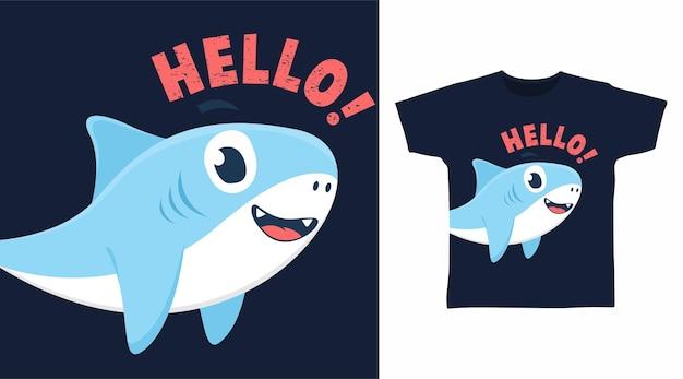 Olá design de camiseta de tubarão