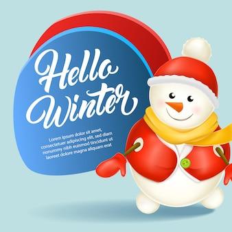 Olá design de cartão de inverno. boneco de neve