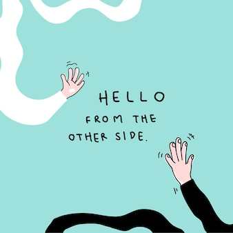 Olá do outro lado do distanciamento social