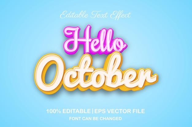 Olá, efeito de texto editável 3d de outubro