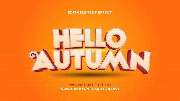 Olá, efeito de texto editável de outono em estilo 3d moderno