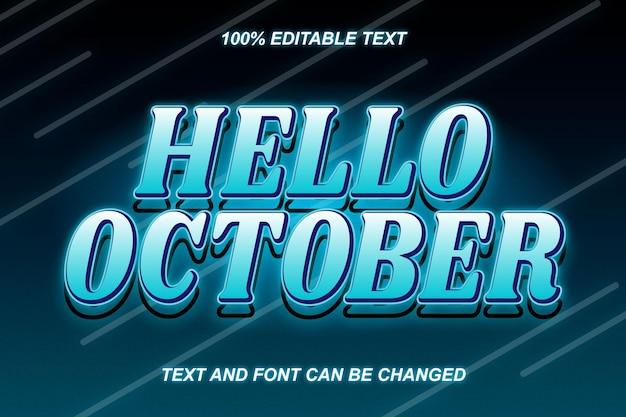 Olá, estilo moderno de efeito de texto editável de outubro