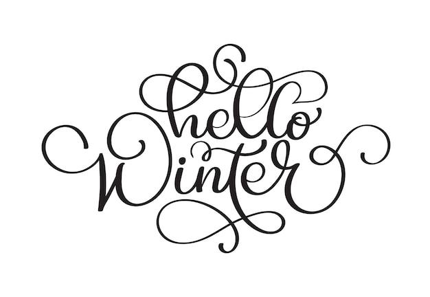 Olá inscrição de handlettering de vetor de inverno. logotipos e emblemas de natal de inverno para convite, cartão de felicitações