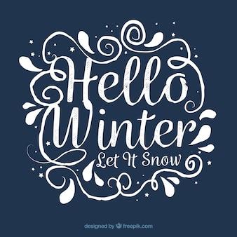 Olá inverno, deixe nevar