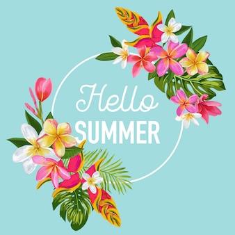 Olá letras de verão com moldura floral tropical