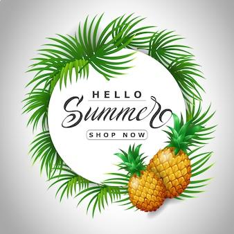 Olá loja de verão agora lettering em círculo com abacaxis. oferta ou venda de publicidade