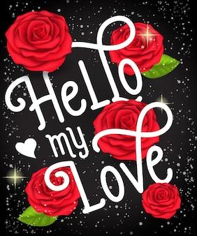 Olá minha letra de amor com rosas