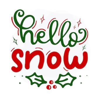 Olá neve design de vetor de citações de natal premium