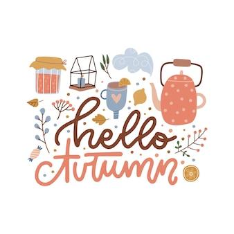 Olá, outono letras de mão desenhada com geleia de xícara de bule quente e folhas caídas frase desenhada de mão com c ...