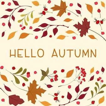 Olá, outono moldura quadrada com o texto outono flores silvestres, folhas e frutos pôster botânico