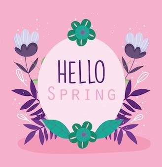 Olá primavera, cartão de modelo de distintivo de quadro de folhagem de flores verdes