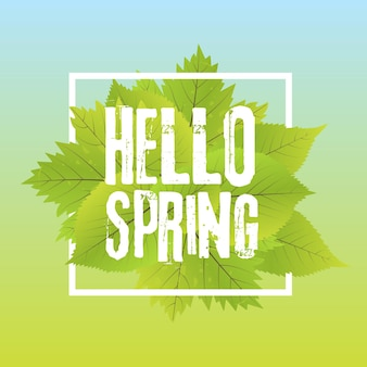 Olá primavera. letras com letras desenhadas à mão. modelo de rótulo e banner com folhas verdes com ilustração vetorial de quadro. fundo gradiente