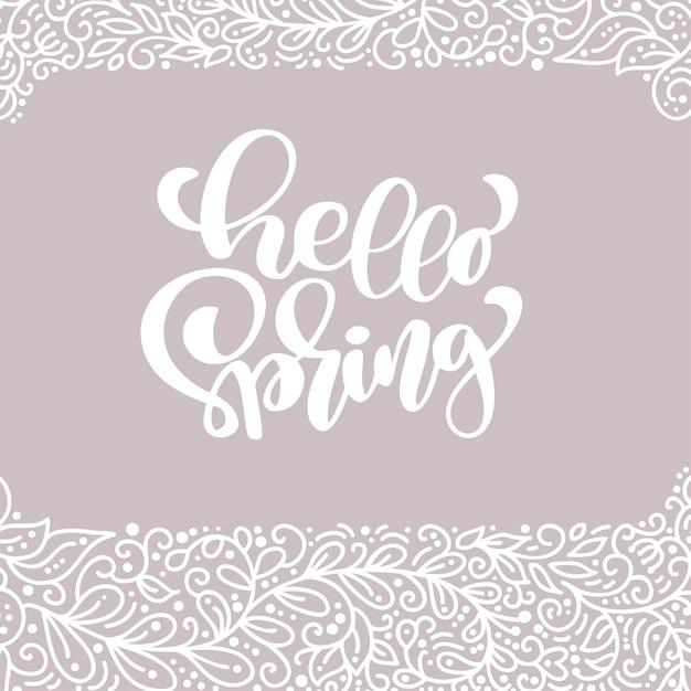 Olá primavera mão desenhada caligrafia
