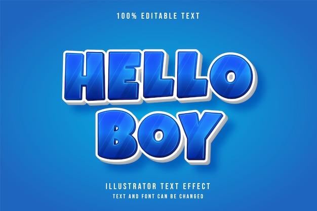 Olá, rapaz, efeito de texto editável 3d, efeito de estilo de jogo de gradação azul
