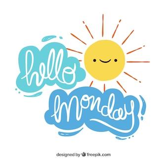 Olá segunda-feira com sol e nuvens