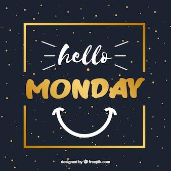 Olá segunda-feira, com um quadro dourado