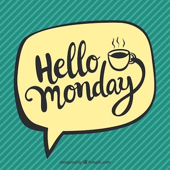 Olá segunda-feira, estilo cômico