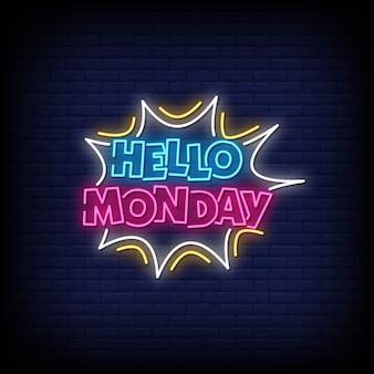 Olá segunda-feira sinais de néon estilo texto