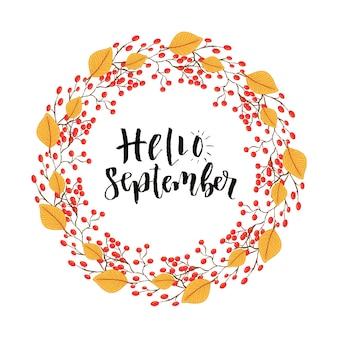 Olá setembro arte da caligrafia moderna. letra vetorial com quadro de outono