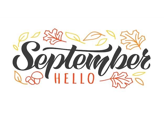 Olá setembro mão desenhada letras cartão com doodle folhas e cogumelos. inspiradora citação de outono.