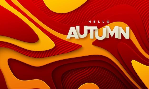 Olá, sinal de papel de outono no fundo de papel ondulado com camadas topográficas vermelhas e laranja