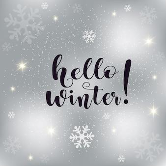 Olá texto de inverno em fundo prateado com flocos de neve.