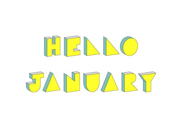 Olá texto de janeiro com efeito isométrico 3d em fundo branco
