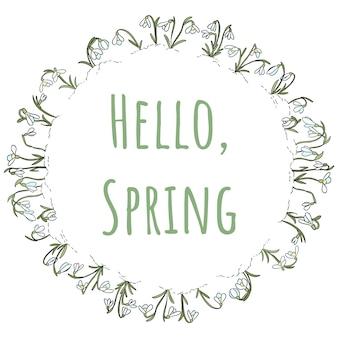Olá texto de primavera na grinalda do ornamento snowdrops