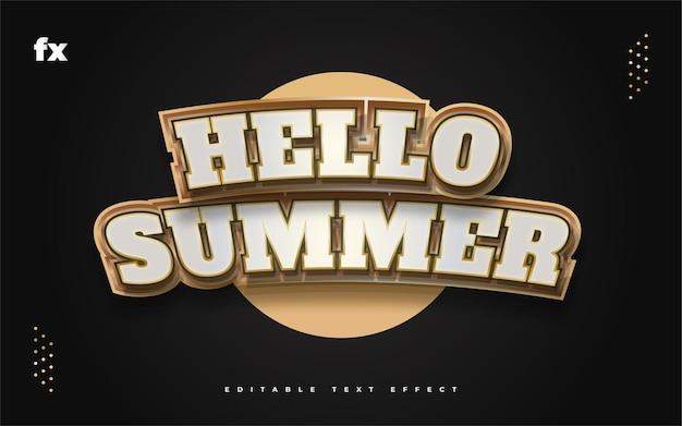 Olá, texto de verão em branco e dourado com efeito curvo e em relevo. efeito de estilo de texto editável