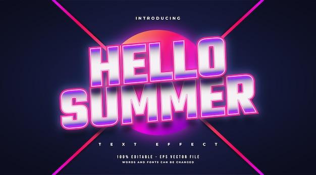 Olá texto de verão em estilo retro colorido com efeito de néon brilhante. efeito de texto editável