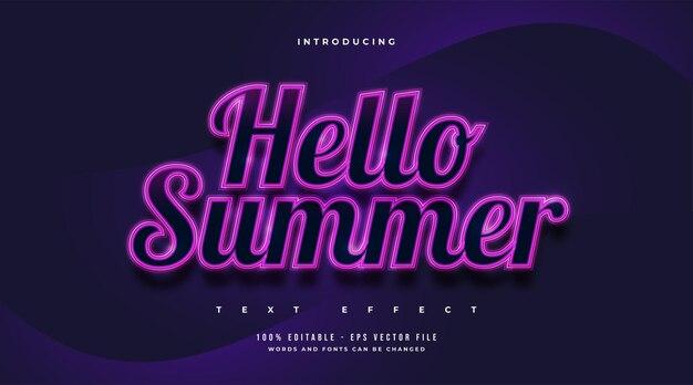 Olá, texto de verão em estilo retro com efeito de néon brilhante. efeito de texto editável