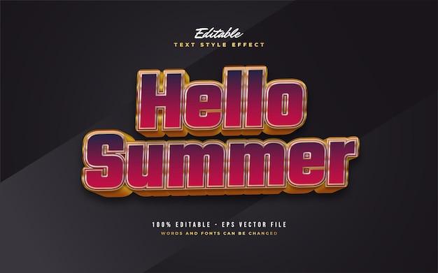 Olá texto de verão em negrito colorido e estilo dourado com efeito em relevo. efeito de estilo de texto editável