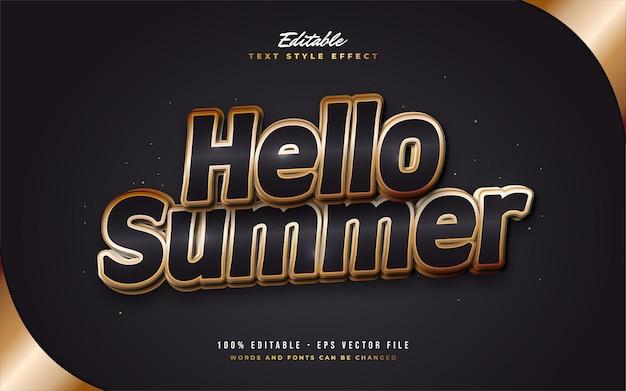 Olá, texto de verão em preto e dourado com efeito em relevo
