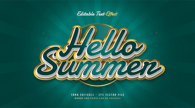 Olá, texto de verão em verde e dourado com efeito em relevo. efeito de texto editável