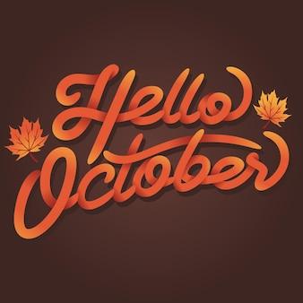 Olá, tipografia de letras à mão de outubro