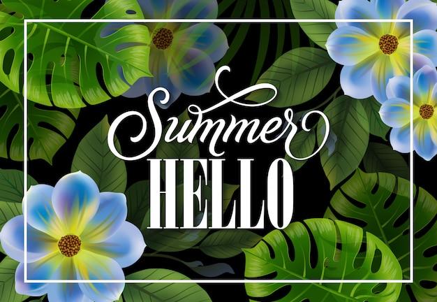 Olá verão rotulação no quadro com plantas tropicais. oferta de verão ou publicidade de venda