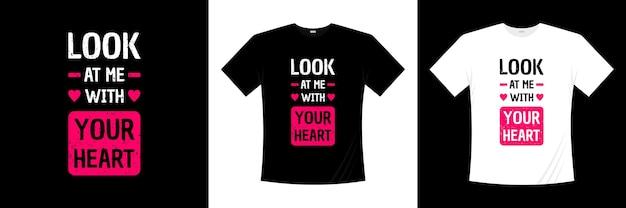 Olhe para mim com sua tipografia de coração
