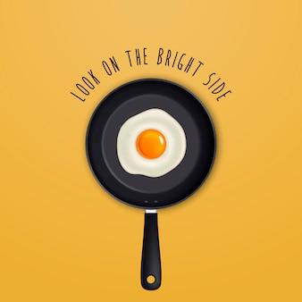 Olhe pelo lado positivo - fundo com citações e ovo frito em uma ilustração de panela preta.