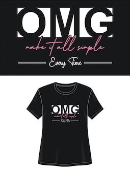 Omg design da tipografia camiseta