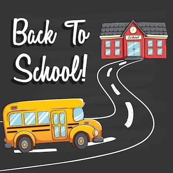 Ônibus escolar indo para a escola com de volta ao texto da escola no fundo do quadro-negro