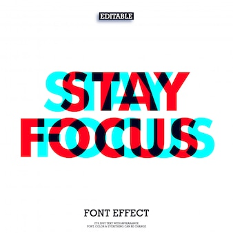 Overprint stay focus design de texto