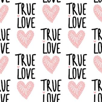 Padrão de vetor sem costura com corações e frase amor verdadeiro.