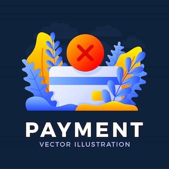 Pagamento recusado ilustração em vetor cartão de crédito isolada. conceito de transação mal sucedida de pagamento bancário. o verso do cartão com a marca de cancelamento é uma cruz.