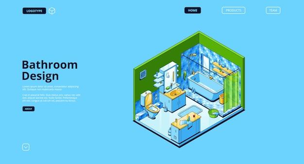 Página de destino isométrica do projeto do banheiro, interior moderno do quarto vazio com eletrodomésticos e móveis, banheira